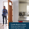 Condo Buyer's Guide: What you need to know when buying a condo.